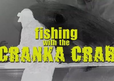 Fishing With The Cranka Crab