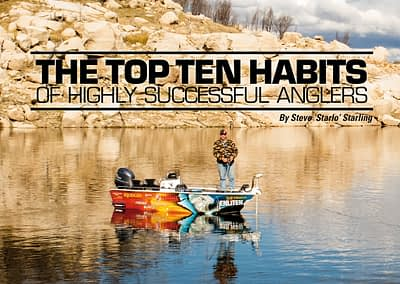 THE TOP TEN HABITS OF HIGHLY SUCCESSFUL ANGLERS : NAFA MAGAZINE ARCHIVE