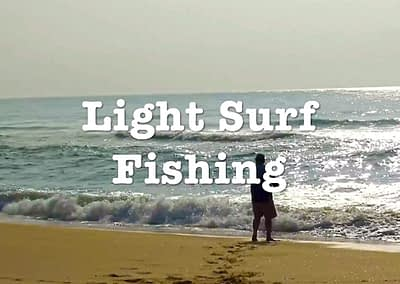 Light Surf Fishing